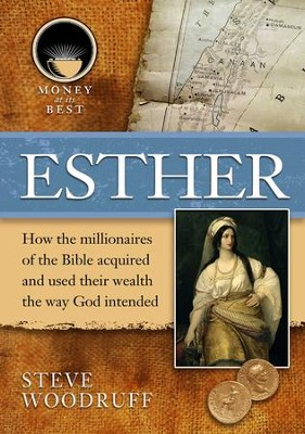 Esther - eBook  -     By: Steve B. Woodruff