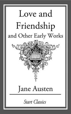 Love and Friendship, and Other Early Works - eBook  -     By: Jane Austen