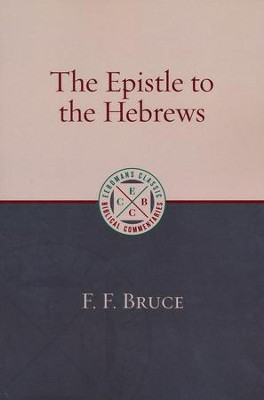The Epistle to the Hebrews [ECBC]   -     By: F.F. Bruce