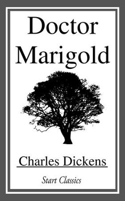 Doctor Marigold - eBook  -     By: Charles Dickens