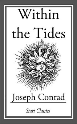 Within the Tides - eBook  -     By: Joseph Conrad