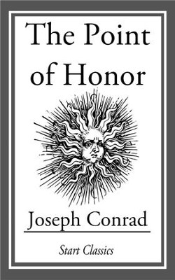 The Point of Honor - eBook  -     By: Joseph Conrad