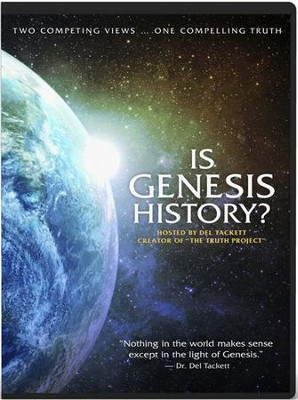 Is Genesis History? DVD   -     By: Del Tackett, Thomas Purifoy Jr.