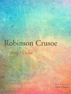 Robinson Crusoe - eBook  -     By: Daniel Defoe