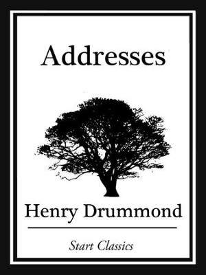 Addresses - eBook  -     By: Henry Drummond