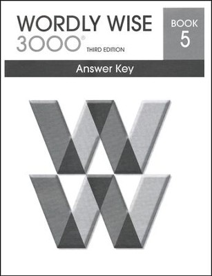 Wordly Wise 3000 3rd Edition Answer Key Book 5  -
