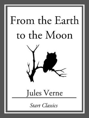From the Earth to the Moon - eBook  -     By: Jules Verne