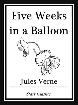 Five Weeks in a Balloon - eBook  -     By: Jules Verne