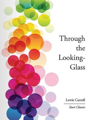 Through the Looking-Glass - eBook  -     By: Lewis Carroll