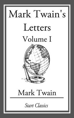 Mark Twain's Letters - eBook  -     By: Mark Twain