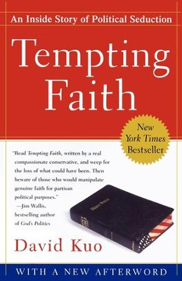 Tempting Faith: An Inside Story of Political Seduction - eBook  -     By: David Kuo