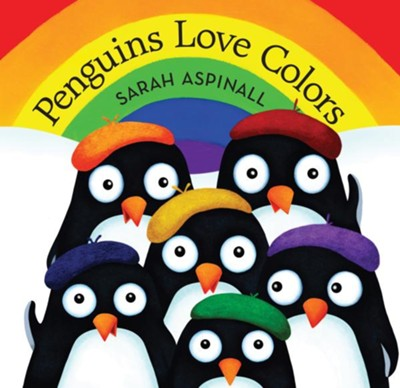 Penguins Love Colors  -     By: Sarah Aspinall
