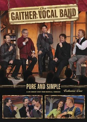 Pure and Simple: Volume 1, DVD   -     By: Gaither Vocal Band