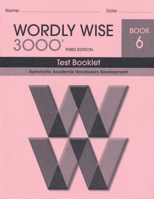 Wordly Wise 3000 Book 6 Test 3rd Ed.   -