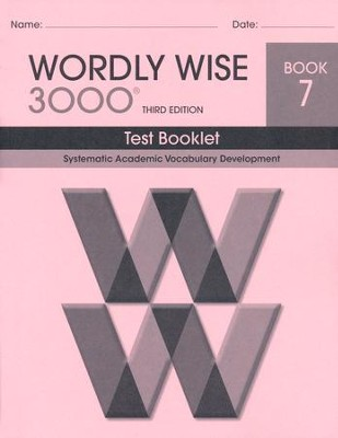Wordly Wise 3000 Book 7 Test 3rd Ed.   -