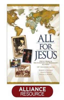 All for Jesus  -     By: Robert Niklaus, John Sawin, Samuel Stoesz