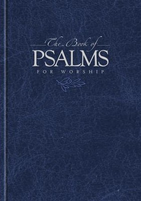 The Book of Psalms for Worship, Blue Hardcover Pew Edition  -