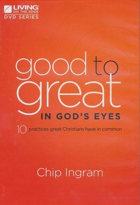 Good to Great in God's Eyes DVD Set   -     By: Chip Ingram