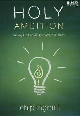 Holy Ambition DVD Set   -     By: Chip Ingram