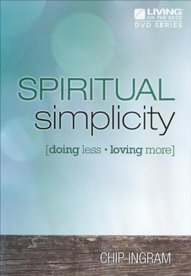 Spiritual Simplicity DVD Set   -     By: Chip Ingram