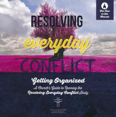 Resolving Everyday Conflict, Church   -
