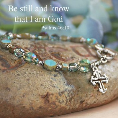 Be still and know that I am God... stunning Bracelet  -