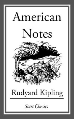 American Notes - eBook  -     By: Rudyard Kipling