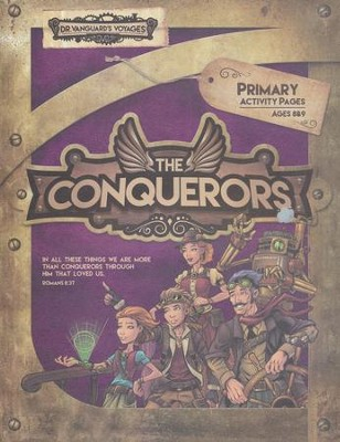The Conquerors VBS 2016: Primary Activity Pages with Stickers  -