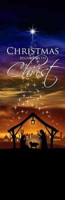 Christmas Begins with Christ Vinyl Banner   -