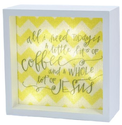 All I Need is Coffee and Jesus, LED Lighted Art   -