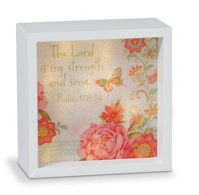 The Lord is My Strength, LED Lighted Art   -     By: Sandy Clough