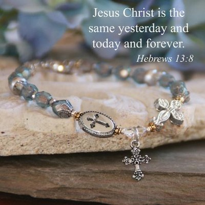 Jesus, Yesterday, Today, Forever Bracelet  -