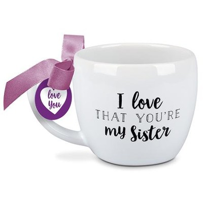 I Love That You're My Sister, Mug with Bow                                     -