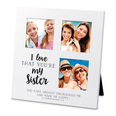 I Love That You Are My Sister, Small Collage Frame - Christianbook.com