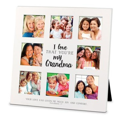 I Love That You Are My Grandma Collage Frame
