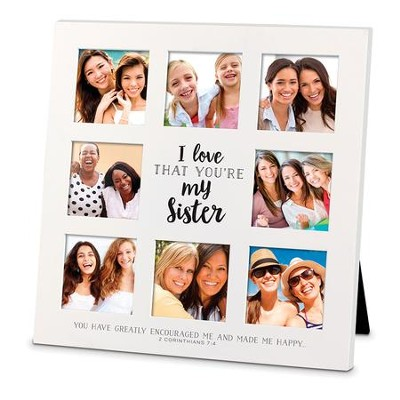 I Love That You Are My Sister, Collage Frame   -