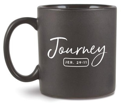 Journey, Ceramic Mug  Jeremiah 29:11                   -
