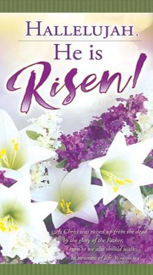 Hallelujah, He Is Risen! (Romans 6:4, KJV) Offering Envelopes, 100   -
