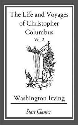 The Life and Voyages of Christopher C - eBook  -     By: Washington Irving