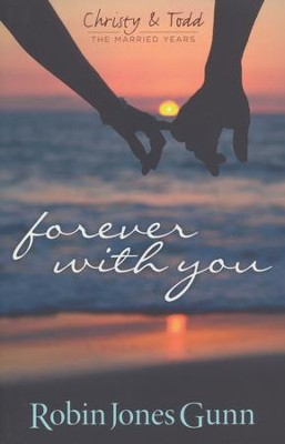 Forever with You  -     By: Robin Jones Gunn