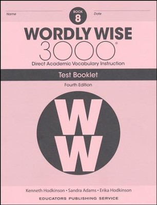 Wordly Wise 3000 Book 8 Tests (4th Edition)  -