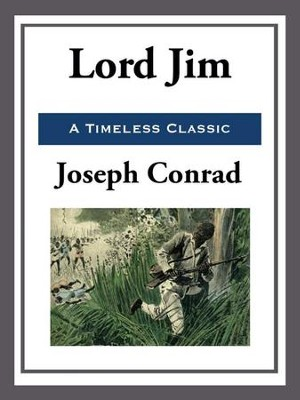 Lord Jim - eBook  -     By: Joseph Conrad