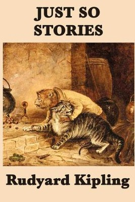 Just So Stories - eBook  -     By: Rudyard Kipling