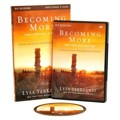 Becoming More Than a Good Bible Study Girl Participant's Guide with DVD: Living the Faith after Bible Class Is Over  -     By: Lysa TerKeurst