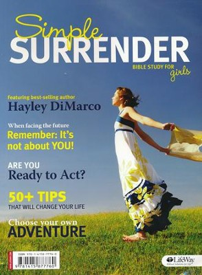 Simple Surrender: Bible Study for Girls, Member Book  -     By: Hayley DiMarco