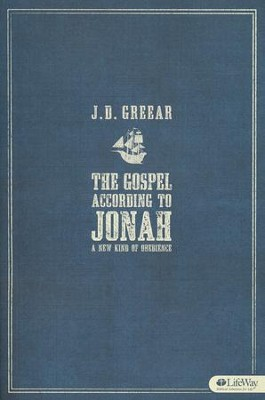The Gospel According to Jonah: A New Kind of Obedience, Member Book  -     By: J.D. Greear