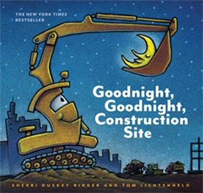 Goodnight, Goodnight Construction Site  -