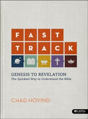 Fast Track: Genesis to Revelation: The Quickest Way to Understand the Bible (Adult Edition), DVD Leader Kit  -     By: Chad Hovind