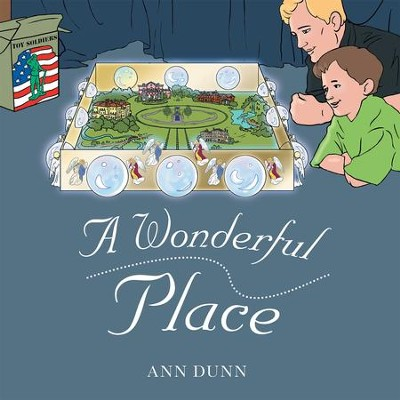 A Wonderful Place - eBook  -     By: Ann Dunn
