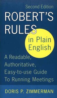 Robert's Rules 2nd Edition  -     By: Doris P. Zimmerman